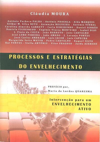 Processos e estratégias do envelhecimento (Cláudia Moura... [et al.])