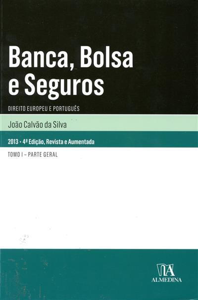 Banca, bolsa e seguros (João Calvão da Silva)
