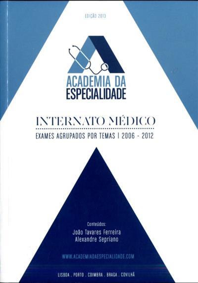 Internato médico (João Tavares Ferreira, Alexandre Sepriano)