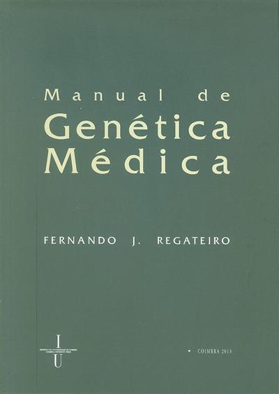 Manual de genética médica (Fernando J. Regateiro)