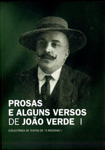 Prosas e alguns versos de João Verde (recolha, compil. e notas Fernando Prego)