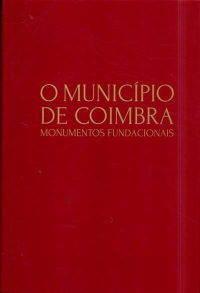 O município de Coimbra (Maria Helena da Cruz Coelho)