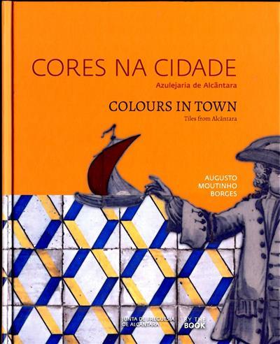 Cores na cidade ( Augusto Moutinho Borgues  )