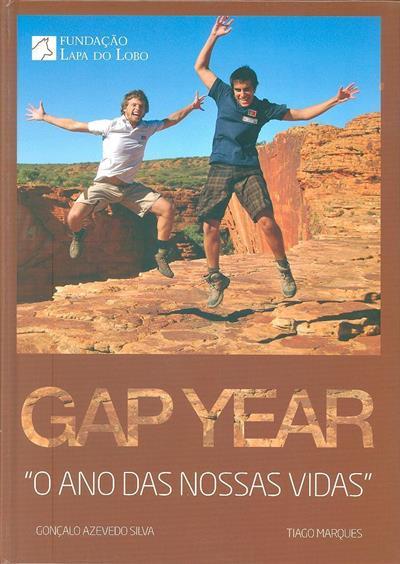 Gap year (Gonçalo Azevedo Silva, Tiago Marques)