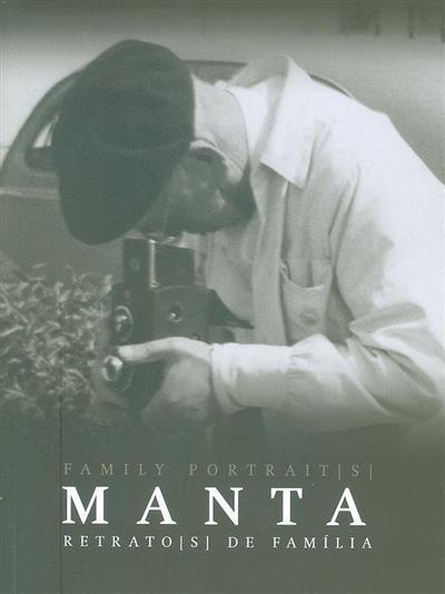 Manta (textos Carlos Carreiras, Luís Serpa, Luísa Soares de Oliveira)