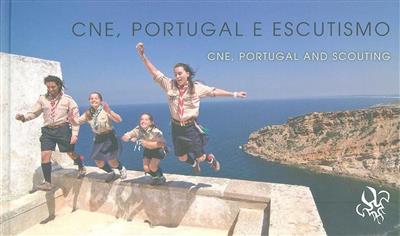 CNE, Portugal e escutismo (Abel Melo e Sousa, António Theriaga, Catarina Inverno)