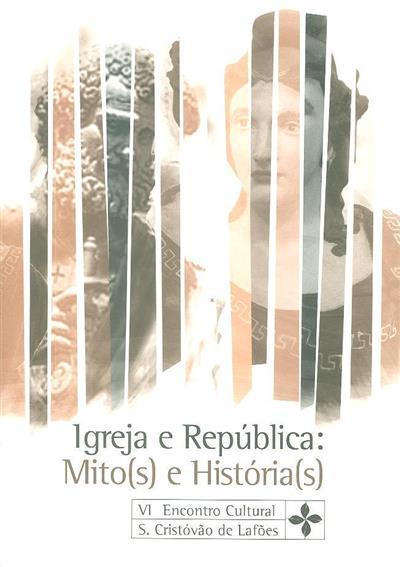 Igreja e república (do VI Encontro Cultural...)