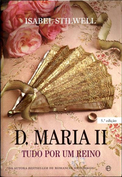 D. Maria II (Isabel Stilwell)