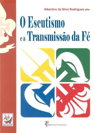 O escutismo e a transmissão da fé (Albertino da Silva Rodrigues)