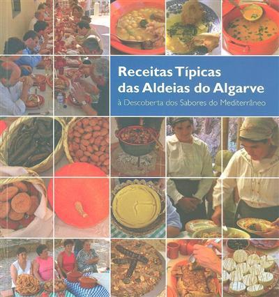 Receitas típicas das aldeias do Algarve (produção e coord. Comissão de Coordenação e Desenvolvimento Regional do Algarve)
