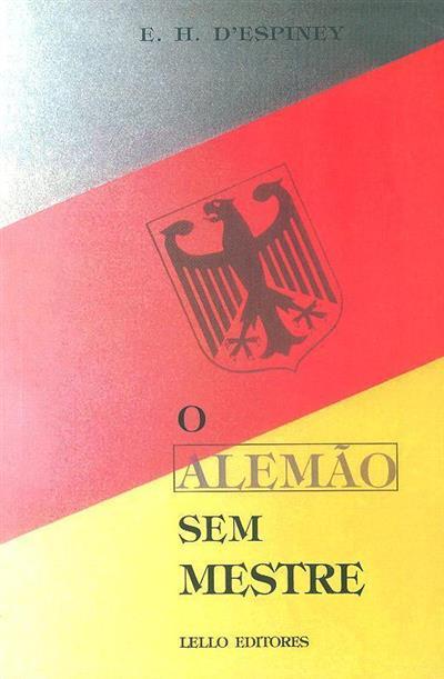 O alemão sem mestre (adapt. à língua portuguesa E. H. d'Espiney)