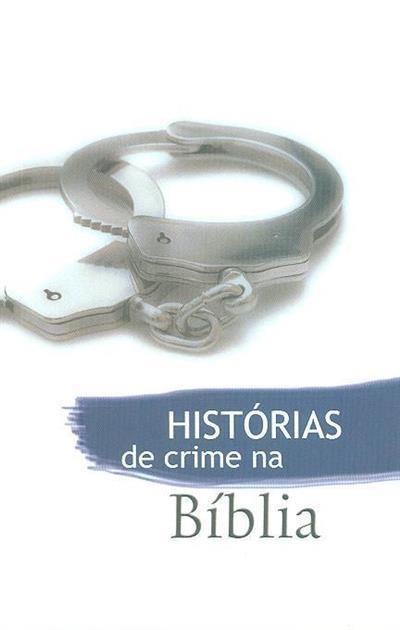 Histórias de crime na bíblia (trad. Rute Soares Nunes)