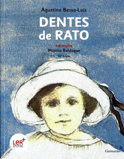 Dentes de rato (Agustina Bessa-Luís)