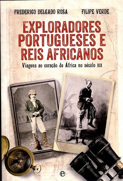 Exploradores portugueses e reis africanos (Frederico Delgado Rosa, Filipe Verde)