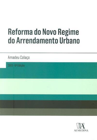 Reforma do novo regime do arrendamento urbano (Amadeu Colaço)