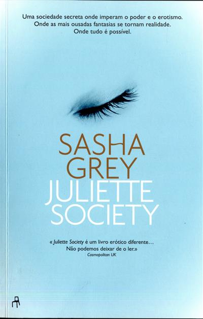 Juliette Society (Sasha Grey)