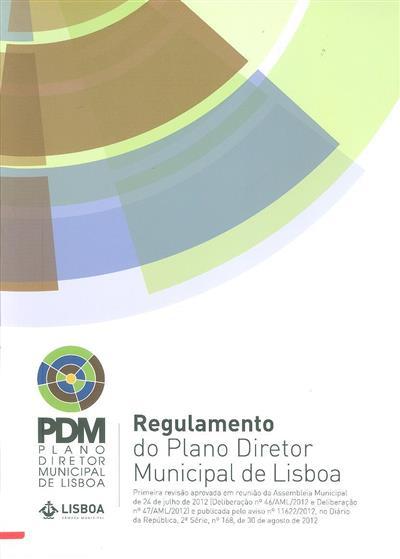 Regulamento do Plano Diretor Municipal de Lisboa (coord. Divisão de Plano Diretor Municipal, Departamento de Planeamento e Reabilitação Urbana)