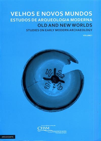 Velhos e novos mundos (Congresso Internacional de Arqueologia Moderna)