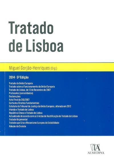 Tratado de Lisboa (org. Miguel Gorjão-Henriques)