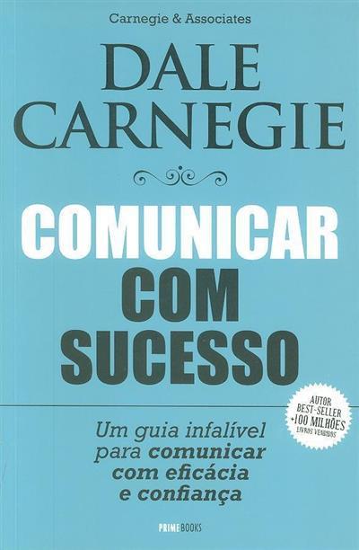 Comunicar com sucesso (Dale Carnegie)