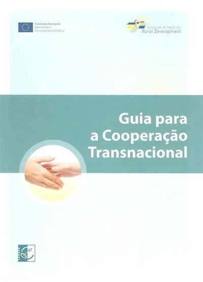 Guia para a cooperação transnacional (Rede Europeia de Desenvolvimento Rural)