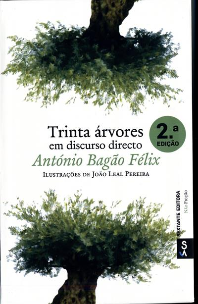 Trinta árvores em discurso directo (António Bagão Félix)