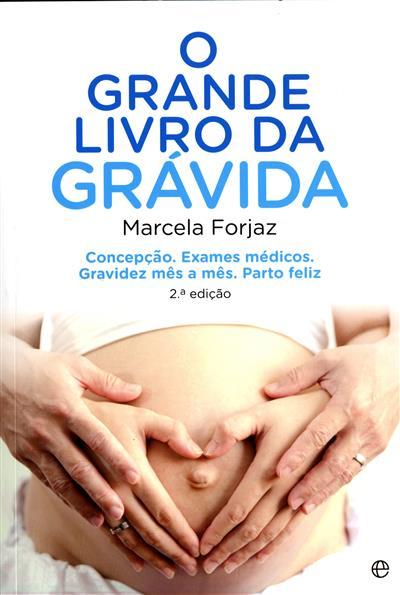 O grande livro da grávida (Marcela Forjaz)