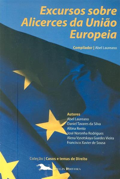 Excursos sobre alicerces da União Europeia (compil. Abel Laureano)