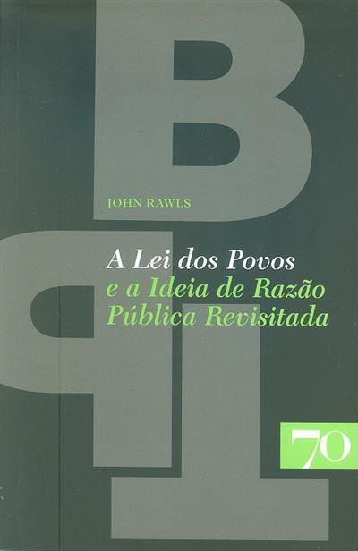"""A lei dos povos e  """"a ideia da razão pública revisitada"""" (John Rawls)"""