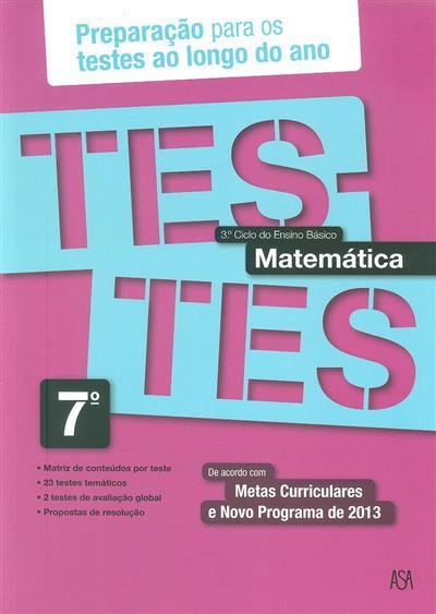 Testes matemática, 7º ano (Rosa Castiajo)