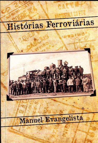Histórias ferroviárias (Manuel Evangelista)