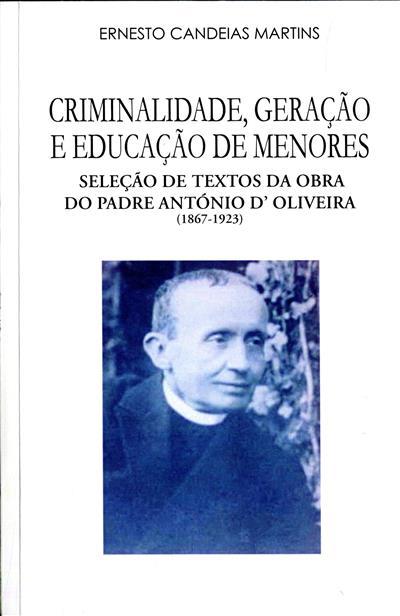 Criminalidade, geração e educação de menores (António d'Oliveira)
