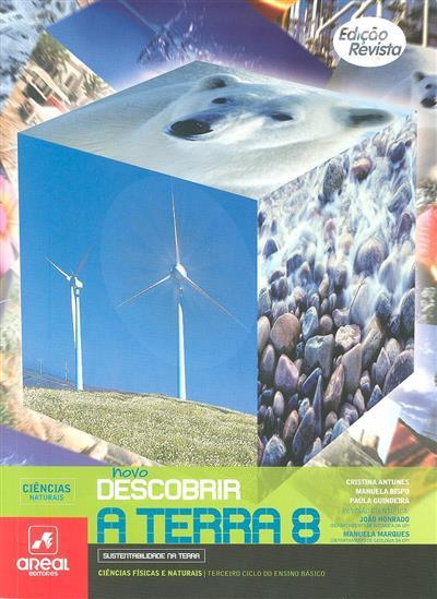 Novo descobrir a Terra 8 (Cristina Antunes, Manuel Bispo, Paula Guindeira)