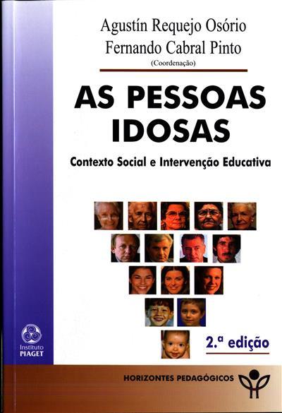 As pessoas idosas (coord. Agustín Requejo Osório, Fernando Cabral Pinto)