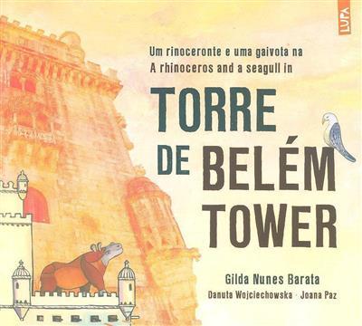 Um rinoceronte e uma gaivota na torre de Belém (Gilda Nunes Barata)