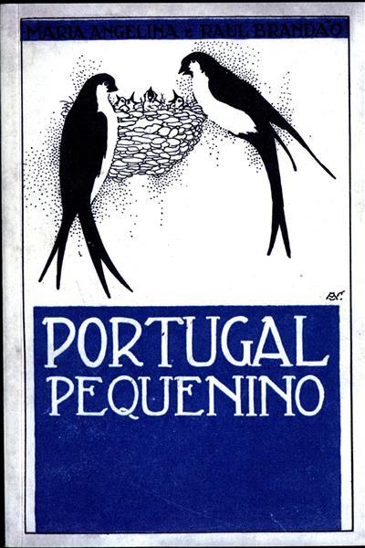 Portugal pequenino (Maria Angelina e Raul Brandão)