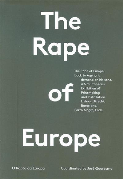 The rape of Europe (coord. José Quaresma)