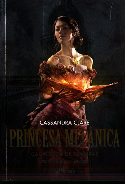 Princesa mecânica (Cassandra Clare)