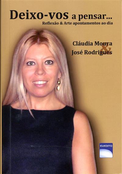 Deixo-vos a pensar... (Cláudia Moura, José Rodrigues)