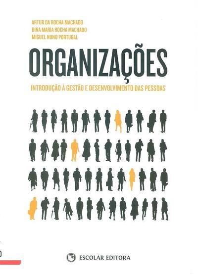 Organizações (Artur da Rocha Machado, Dina Maria Rocha Machado, Miguel Nuno Portugal)
