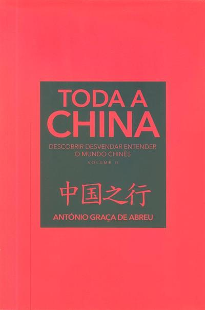 Toda a China (António Graça de Abreu)