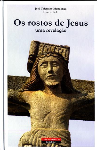 Os rostos de Jesus (José Tolentino Mendonça, Duarte Belo)