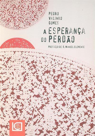 A esperança do perdão (Pedro Valinho Gomes)
