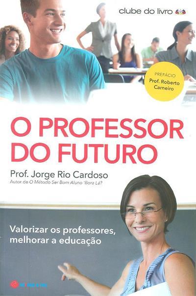 O professor do futuro (Jorge Rio Cardoso)