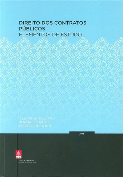 Direito dos contratos públicos (Alexandra Leitão, Joana Loureiro, Marco Caldeira)