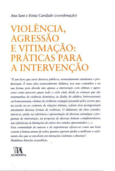Violência, agressão e vitimação (coord. Ana Sani, Sónia Caridade)