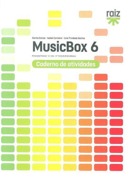 MusicBox 6 (Carlos Carlos, Isabel Carneiro, Lina Trindade Santos)