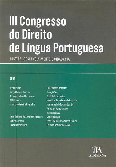 Justiça, desenvolvimento e cidadania (III Congresso do Direito de Língua Portuguesa)