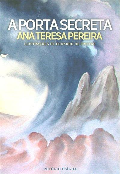 A porta secreta (Ana Teresa Pereira)