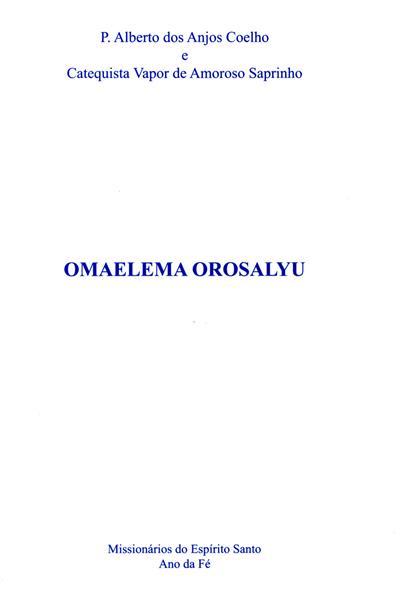 Omaelema orosalyu (Alberto dos Anjos Coelho)